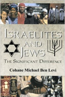 Israelites and Jews : The Significant Difference