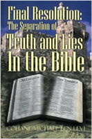 Final Resolution: The Separation of Truth and Lies in the Bible