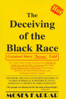 The Deceiving of the Black Race