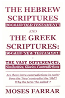The Hebrew Scriptures and The Greek Scriptures