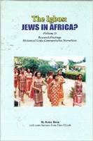 The Igbos: Jews in Africa?